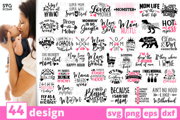 44 Designs Mom Life Graphic Crafts By SvgOcean