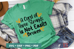 A Cord of Three Strands is Not Easily Broken Graphic Crafts By svgs101