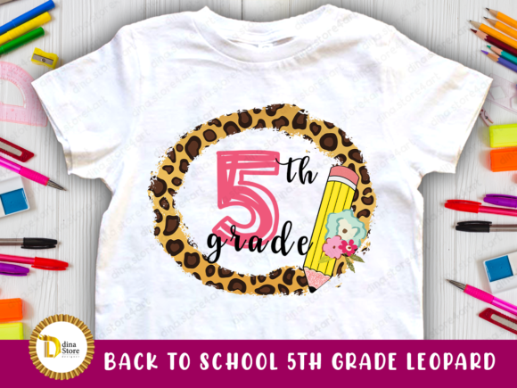 Print on Demand: Back to School Leopard Frame 5Th Grade Graphic Crafts By dina.store4art