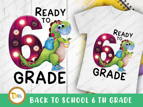 Print on Demand: Back to School Sixth Grade Sublimation Graphic Crafts By dina.store4art