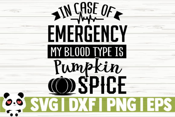 Print on Demand: In Case of Emergency My Blood Type is Graphic Illustrations By CreativeDesignsLLC