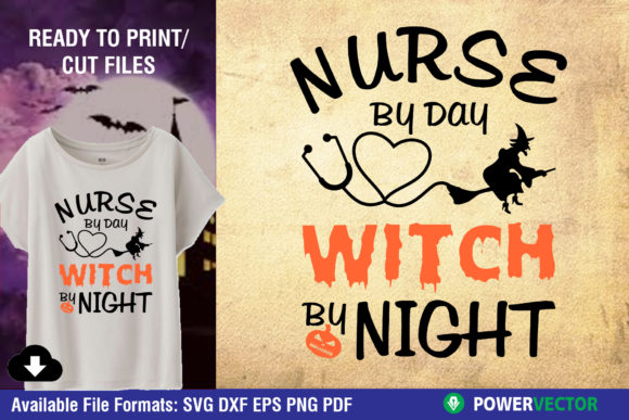 Nurse by Day, Witch by Night Cut Files Graphic Crafts By PowerVECTOR