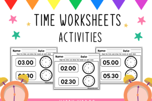 Time Worksheets Activities Graphic 1st grade By Happy Kiddos