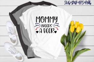 Print on Demand: Bear Design : Mommy Needs a Beer Graphic Crafts By SVG_Huge
