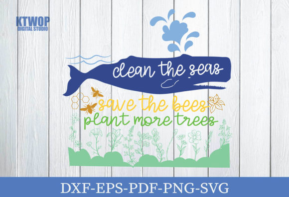 Print on Demand: Clean the Seas Save the Beas Plant More Treas Graphic Crafts By KtwoP