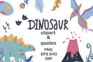 Print on Demand: Dinosaur Clipart Dinosaur Quotes Graphic Illustrations By Zolotovaillustrator