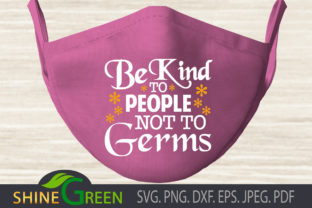 Print on Demand: Face Mask - Be Kind Graphic Crafts By ShineGreenArt