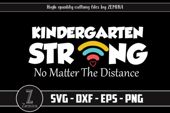 Print on Demand: Kindergarten Strong, Back to School Graphic Print Templates By Zemira