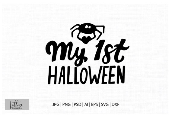 My 1 St Halloween. Halloween Phrase Graphic Illustrations By cyrilliclettering