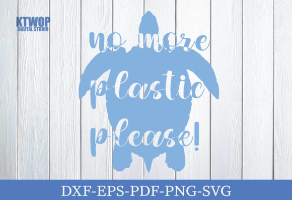Print on Demand: No More Plastic Please Graphic Crafts By KtwoP
