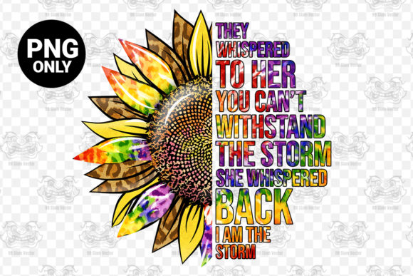 Print on Demand: Sublimation Sunflower Quotes Graphic Print Templates By 99 Siam Vector - Image 1