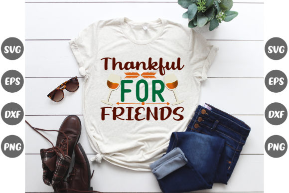 Print on Demand: Thankful for Friends Thanksgiving Quotes Graphic Crafts By Graphics Home.net
