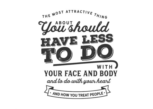 Print on Demand: The Most Attractive Thing About You Graphic Illustrations By baraeiji