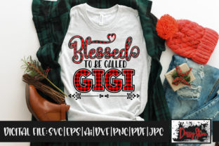 Blessed to Be Called Gigi Graphic Crafts By DrissyStore