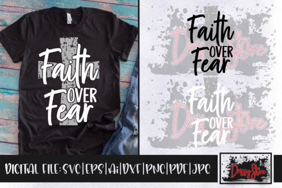Faith over Fear Graphic Crafts By DrissyStore
