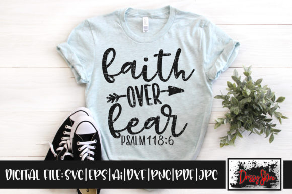 Faith over Fear Grunge Graphic Crafts By DrissyStore