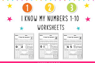 I Know My Numbers 1-10 Worksheets Graphic K By Happy Kiddos