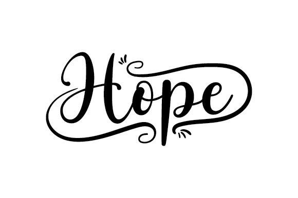 Hope Quotes Craft Cut File By Creative Fabrica Crafts