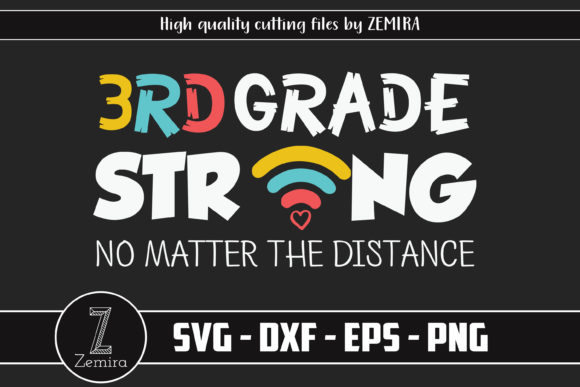 Print on Demand: 3rd Grade Strong No Matter the Distance Graphic Print Templates By Zemira