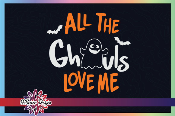Download All the Ghouls Love Me Ghost Halloween (Graphic) by ...