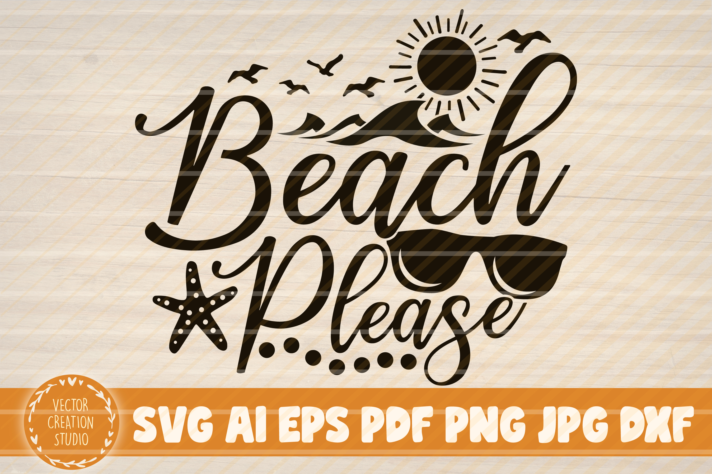 Beach Please Graphic By Vectorcreationstudio Creative Fabrica
