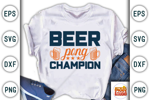 Print on Demand: Beer Pong Champion Graphic Print Templates By CraftStudio