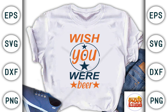 Print on Demand: Wish You Were Beer Graphic Print Templates By CraftStudio