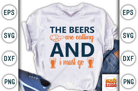 Print on Demand: the Beers Are Calling and I Must Go Graphic Print Templates By CraftStudio