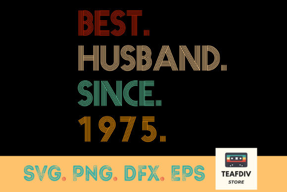 Print on Demand: Best Husband Since 1975 Anniversary Graphic Print Templates By TeafDiv