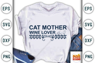 Print on Demand: Cat Mother Wine Lover Graphic Print Templates By CraftStudio