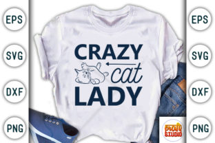Print on Demand: Crazy Cat Lady Graphic Print Templates By CraftStudio