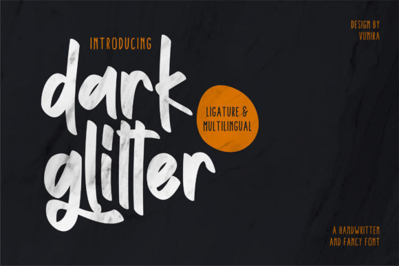 Print on Demand: Dark Glitter Script & Handwritten Font By Vunira