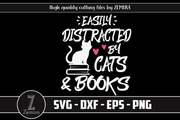 Print on Demand: Easily Distracted by Cats and Books Grafik Druck-Templates von Zemira