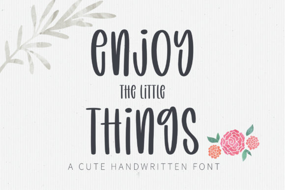 Print on Demand: Enjoy the Little Things Script & Handwritten Font By BitongType