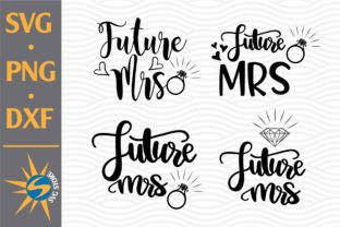 Print on Demand: Future Mrs Graphic Crafts By SVGStoreShop