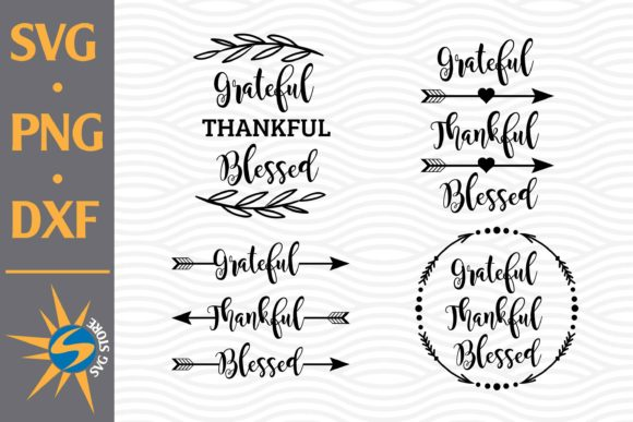 Print on Demand: Grateful Thankful Blessed Graphic Crafts By SVGStoreShop