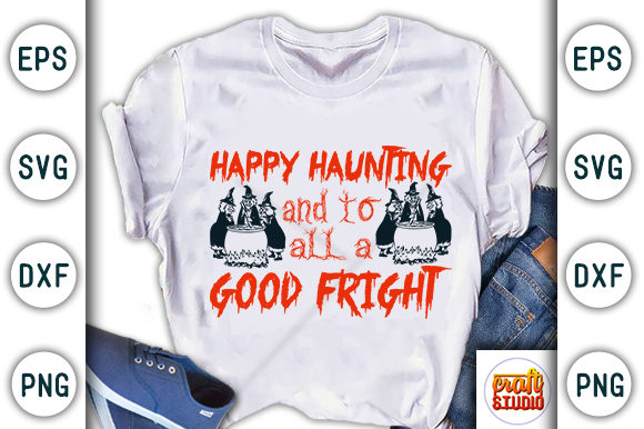 Print on Demand: Happy Haunting and to All a Good Fright Graphic Print Templates By CraftStudio