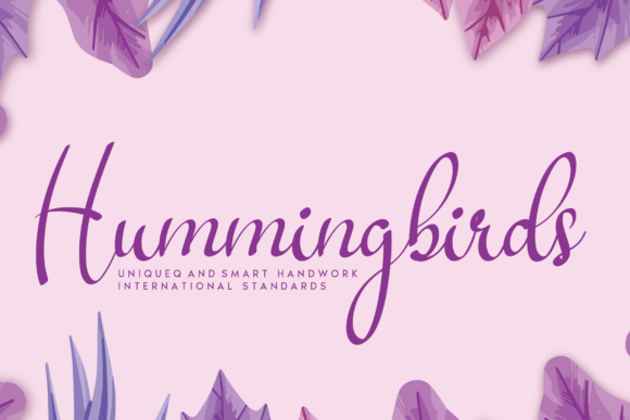 Print on Demand: Hummingbirds Script & Handwritten Font By AN26w