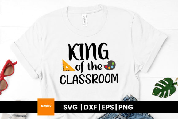 Print on Demand: King of the Classroom, School Design Graphic Crafts By Maumo Designs