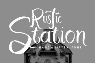 Print on Demand: Rustic Station Script & Handwritten Font By Maulana Creative