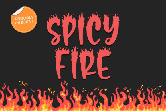 Print on Demand: Spicy Fire Display Font By Typefar
