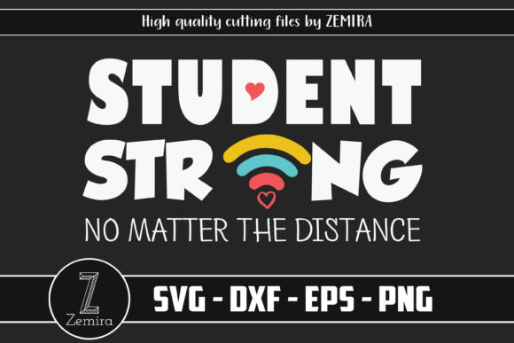 Print on Demand: Student Strong No Matter the Distance Graphic Print Templates By Zemira