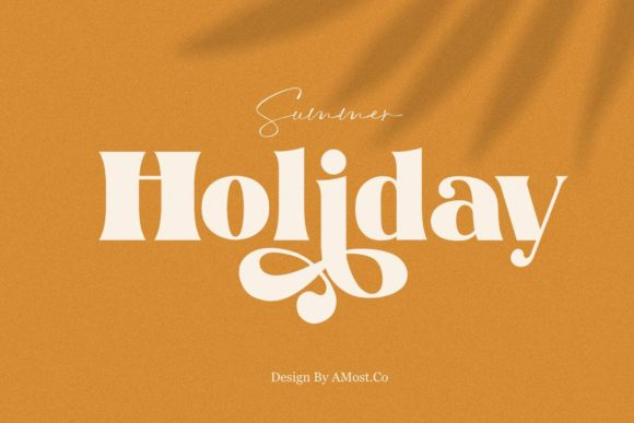 Print on Demand: Summer Holiday Display Font By AMost.Co