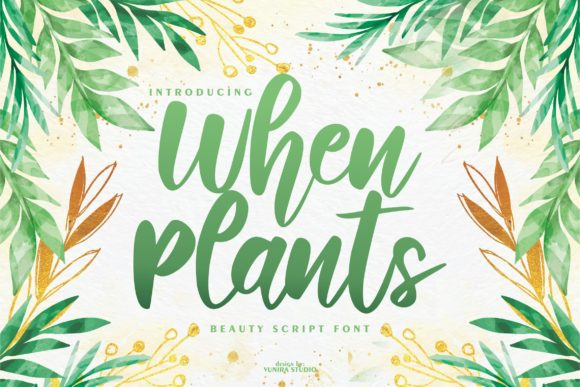 Print on Demand: When Plants Script & Handwritten Font By Vunira