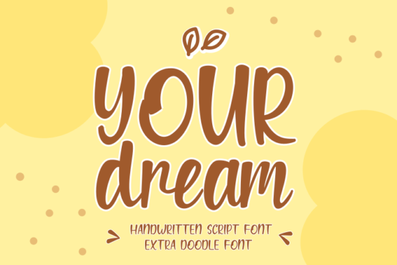 Print on Demand: Your Dream Script & Handwritten Font By Rvandtype