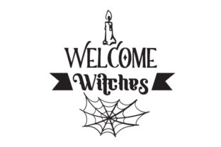 Welcome Witches Halloween Craft Cut File By Creative Fabrica Crafts