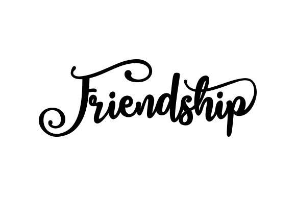 Friendship Quotes Craft Cut File By Creative Fabrica Crafts - Image 1