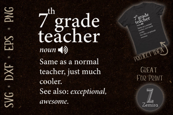 Print on Demand: 7th Grade Teacher Funny Definition Graphic Print Templates By Zemira