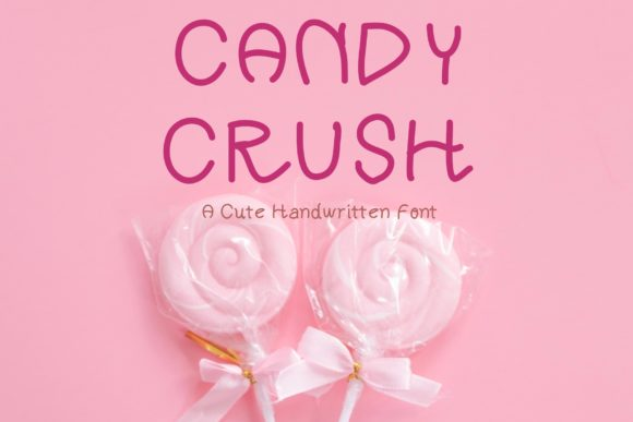 Print on Demand: Candy Crush Script & Handwritten Font By KateType