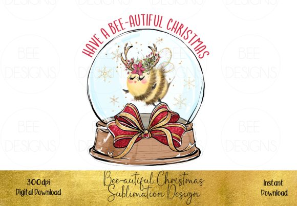 Have a Bee-autiful Christmas Sublimation Graphic Illustrations By STBB